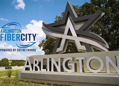 Arlington is First City in Texas, Largest in Country to Become SiFi Network's FiberCity®
