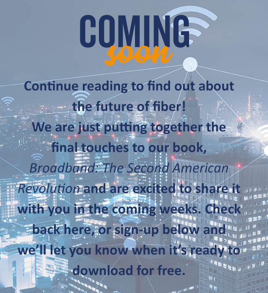 Continue reading to find out about the future of fiber!