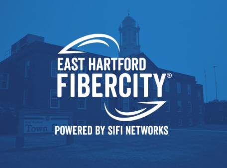 MAYOR MARCIA LECLERC AND SIFI NETWORKS ANNOUNCE THE LAUNCH OF 'EAST HARTFORD FIBERCITY®' PROJECT